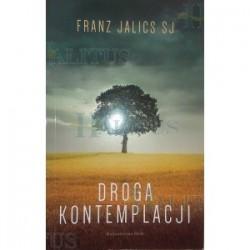 Droga kontemplacji - Franz Jalics SJ