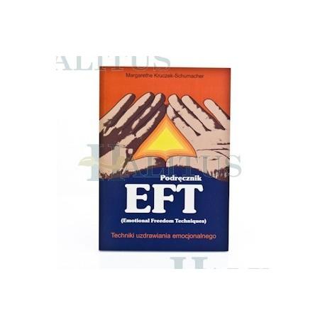 Podręcznik ETF techniki uzdrawiania emocjonalnego. - Margarethe Kruczek-Schumacher